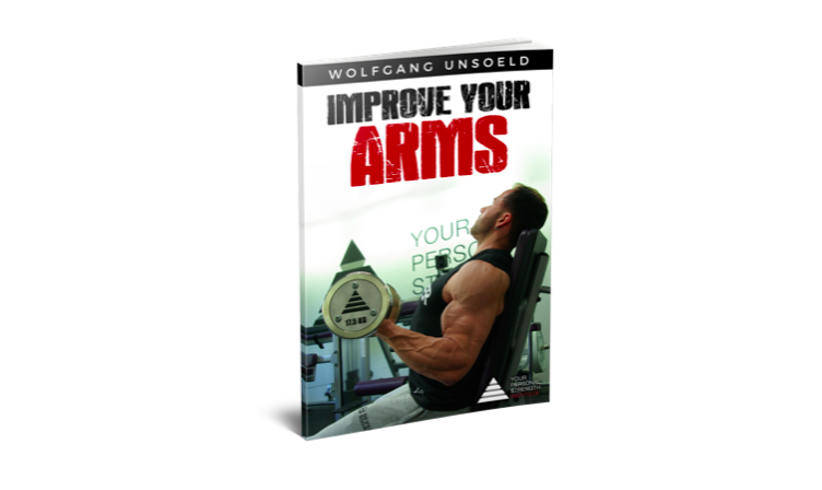 Improve your Arms YPSI Ebook Book Wolfgang Unsoeld WBFF Pro Daniel Harder